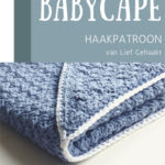 Haakpatroon Babycape