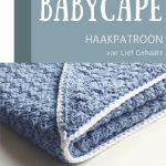 Haakpatroon Babycape
