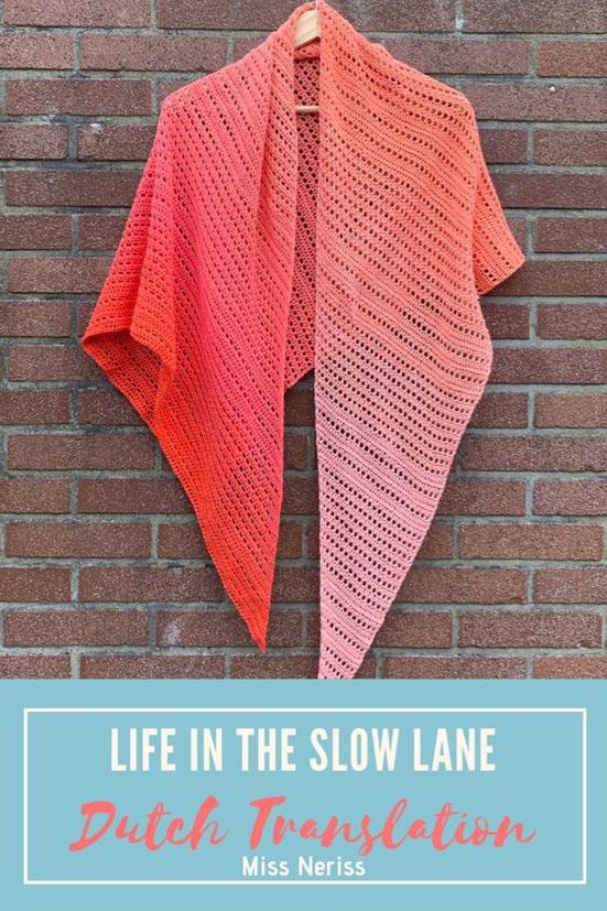 Haakpatroon Life in de Slow Lane Omslagdoek