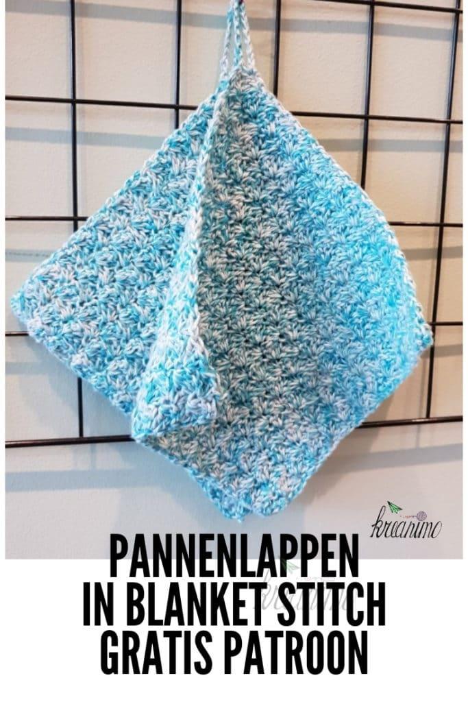 Haakpatroon Pannenlappen in Blanket Stitch
