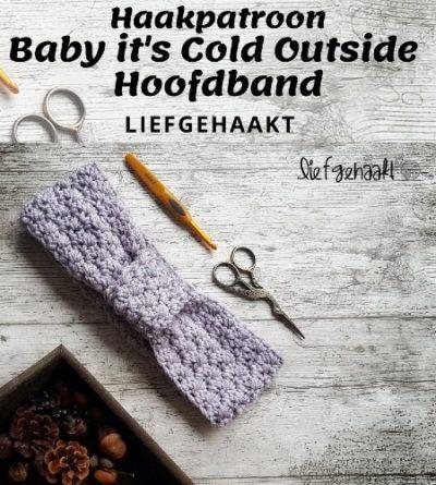 Haakpatroon Baby it's Cold Outside Hoofdband