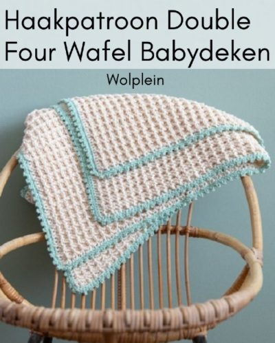 Haakpatroon Double Four Wafel Babydeken