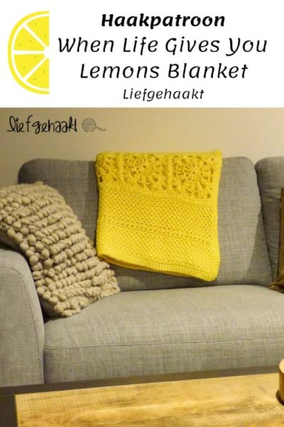 Haakpatroon When Life Gives You Lemons Blanket