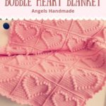 Haakpatroon Bobble Heart Blanket