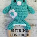 Haakpatroon Bijtring Love Bird