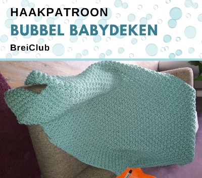Haakpatroon Bubbel Babydeken