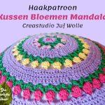 Haakpatroon Kussen Bloemen Mandala